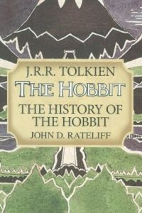 The History of the Hobbit, by John D. Rateliff