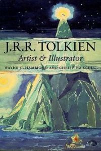 J.R.R. Tolkien: Artist & Illustrator, by Wayne Hammond and Christina Scull