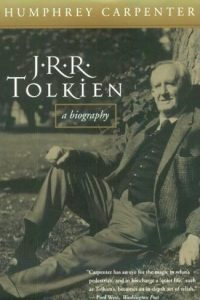 J.R.R. Tolkien: A biography, by Humphrey Carpenter