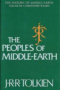The Peoples of Middle-earth, History of Middle-earth Volume 12