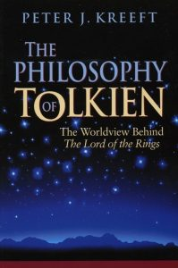 The Philosophy of Tolkien, by Peter Kreeft