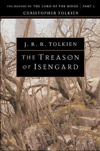 The Treason of Isengard, History of Middle-earth Volume 7