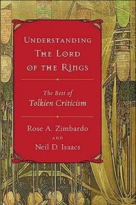 Understanding The Lord of the Rings, by Rose Zimbardo and Neil Isaacs
