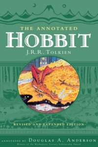 The Annotated Hobbit, by J.R.R. Tolkien, annotated by Doug Anderson