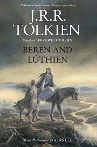 Beren and Lúthien, by J.R.R. Tolkien