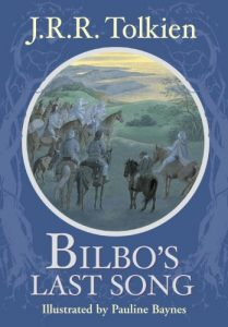 Bilbo's Last Song, by J.R.R. Tolkien