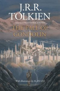 The Fall of Gondolin, by J.R.R. Tolkien